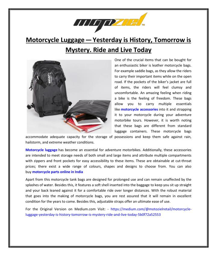 Motorcycle Luggage—Yesterday is History, Tomorrow is