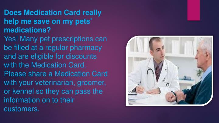Does Medication Card really help me save on my pets' medications?