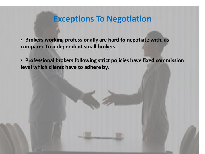 Exceptions To Negotiation