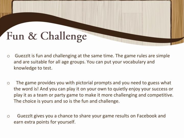 Fun & Challenge