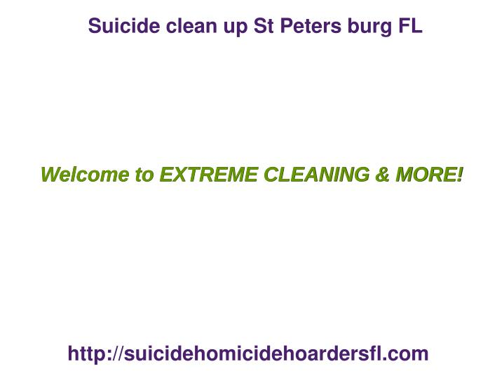 Suicide clean up St Peters burg FL