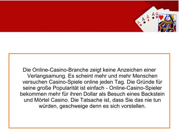 Die Online-Casino-Branche zeigt keine Anzeichen einer