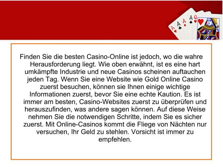 Finden Sie die besten Casino-Online ist jedoch, wo die wahre