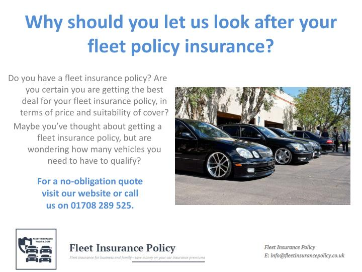 Why should you let us look after your fleet policy insurance?