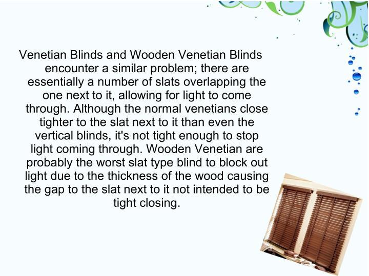 Venetian Blinds and Wooden Venetian Blinds