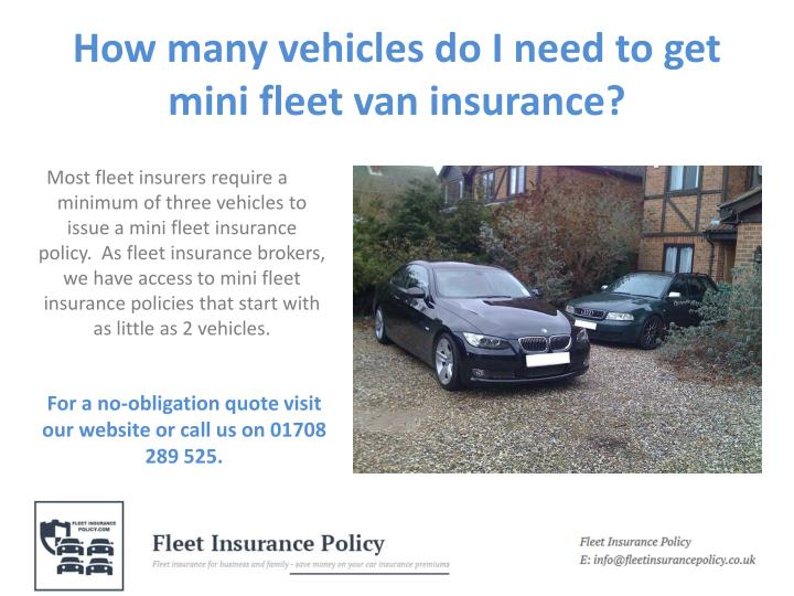 How many vehicles do i need to get mini fleet van insurance