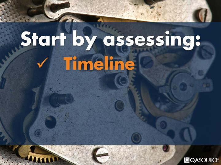 Start by assessing: