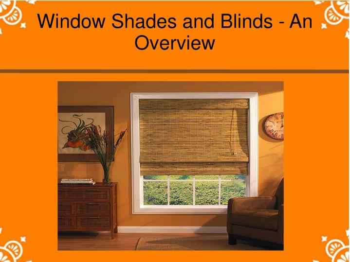 Window shades and blinds an overview