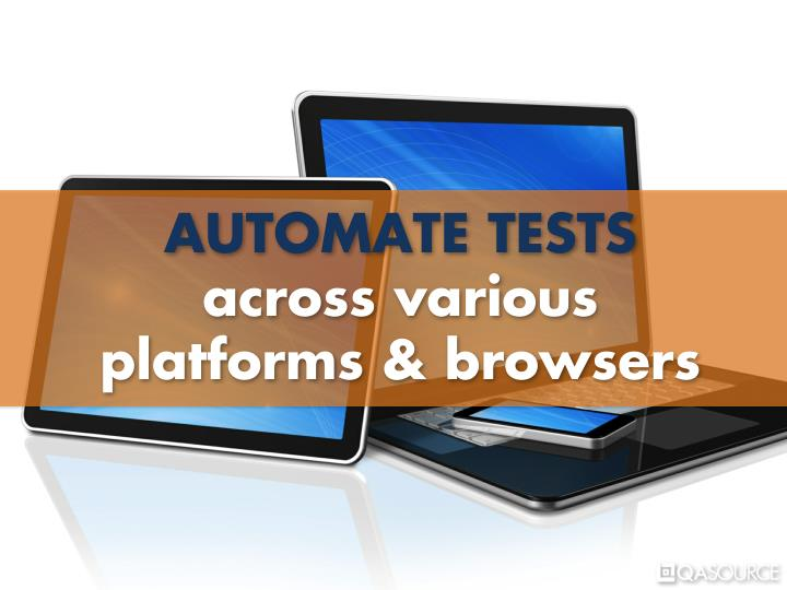 AUTOMATE TESTS