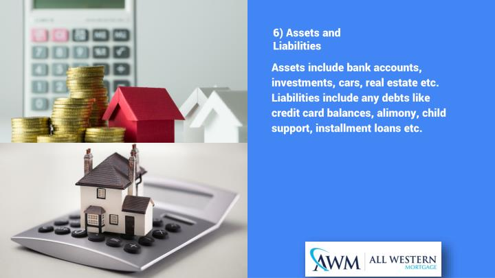 6) Assets and Liabilities