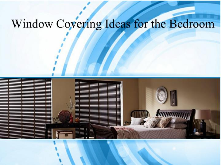 Window Covering Ideas for the Bedroom