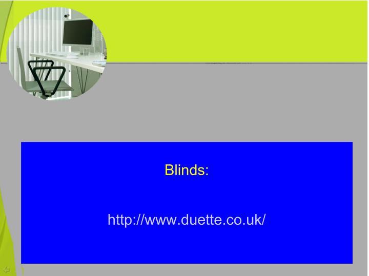 Blinds: