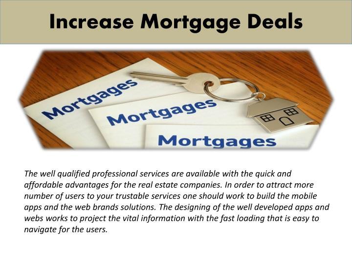 Increase Mortgage Deals