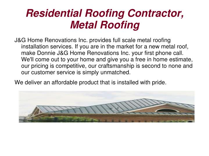 Residential Roofing Contractor, Metal Roofing