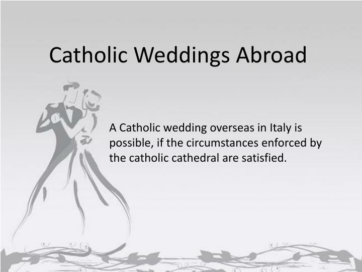 Catholic Weddings Abroad