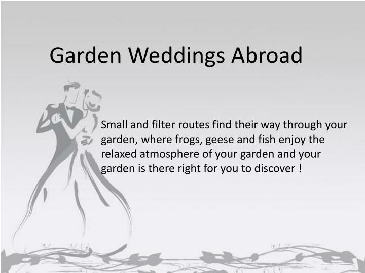 Garden Weddings Abroad