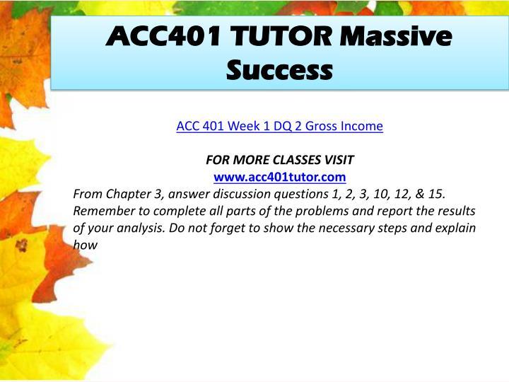 ACC401 TUTOR Massive Success