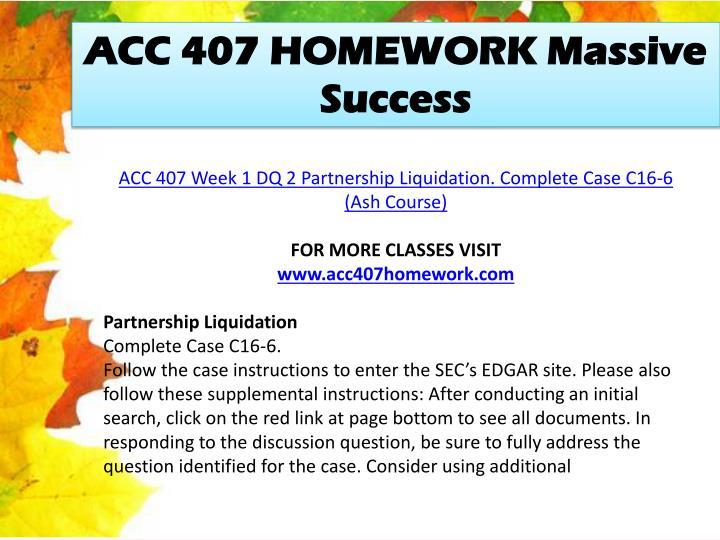 ACC 407 HOMEWORK Massive Success