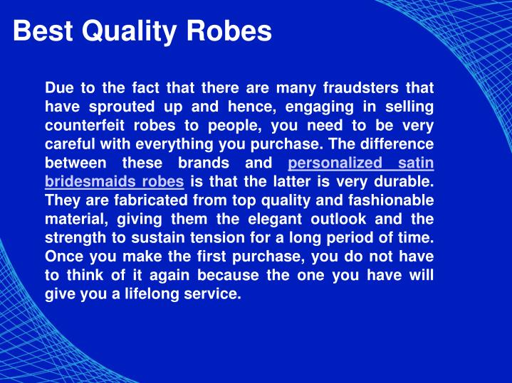 Best Quality Robes