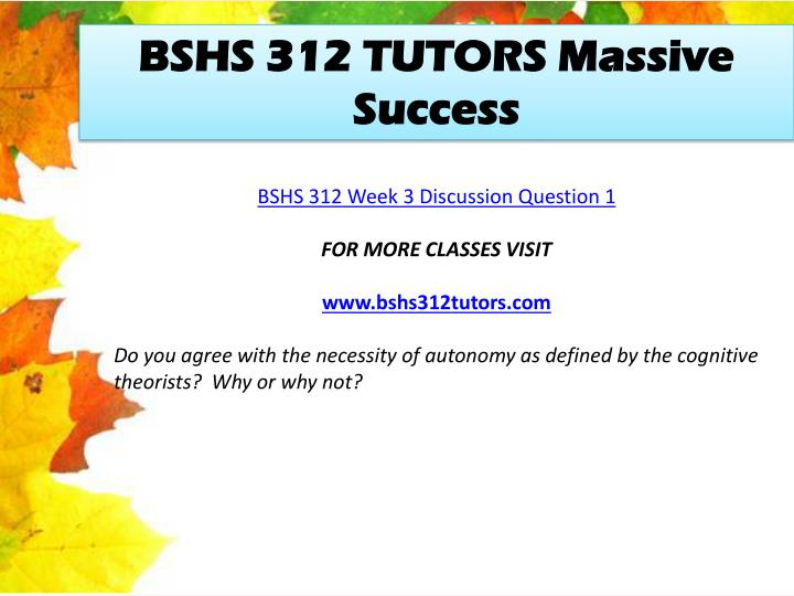 BSHS 312 TUTORS Massive Success