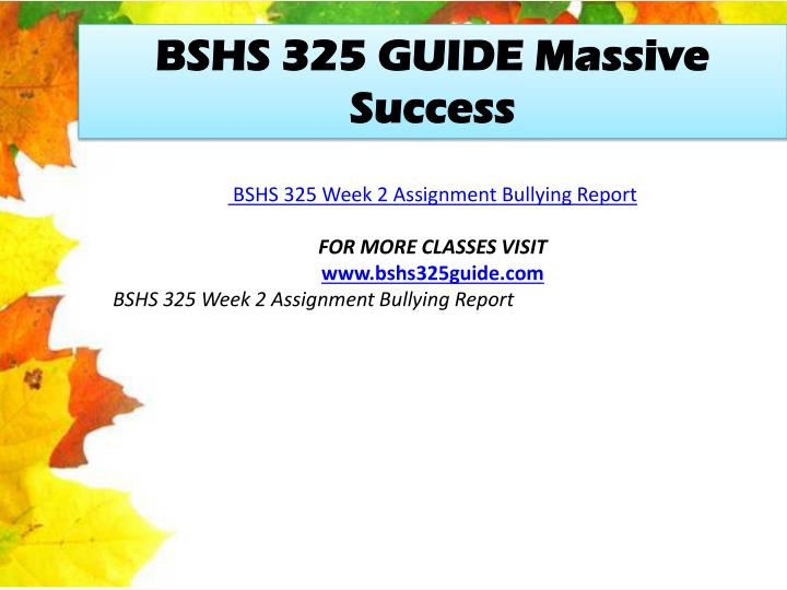BSHS 325 GUIDE Massive Success