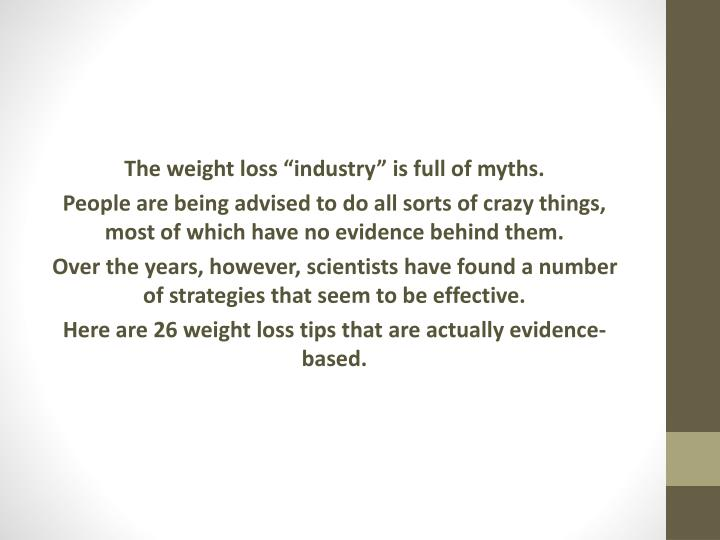 "The weight loss ""industry"" is full of myths."