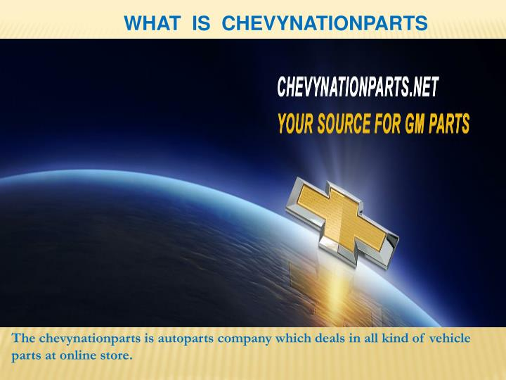 what is chevynationparts