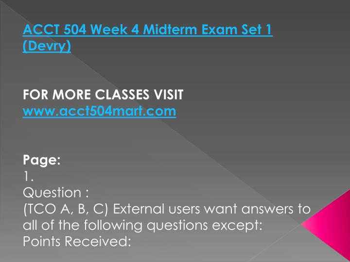 ACCT 504 Week 4 Midterm Exam Set 1 (