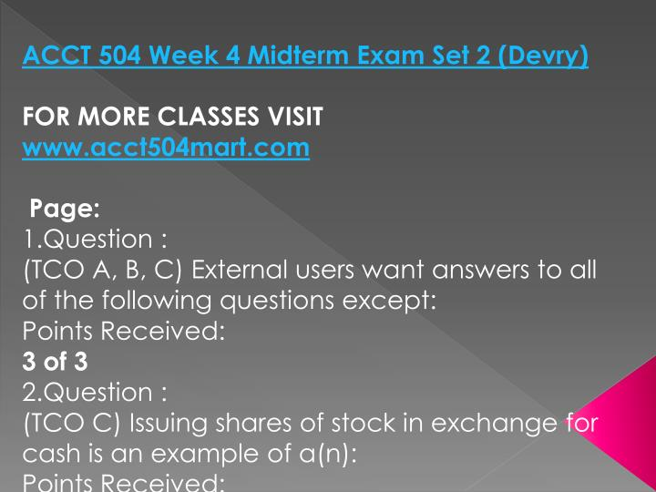 ACCT 504 Week 4 Midterm Exam Set 2 (