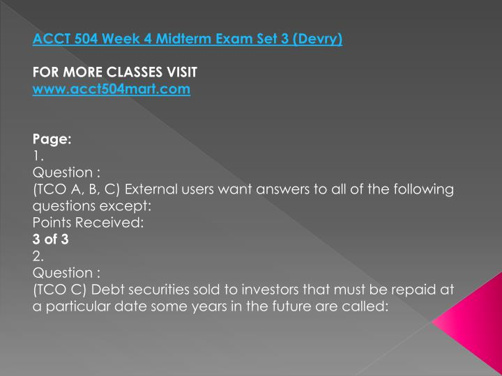 ACCT 504 Week 4 Midterm Exam Set 3 (