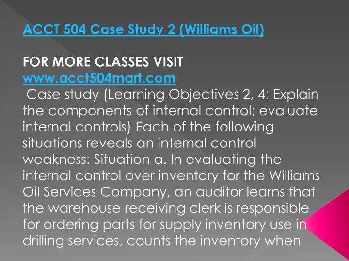 ACCT 504 Case Study 2 (Williams Oil)