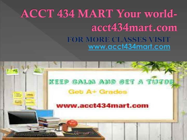 Acct 434 mart your world acct434mart com
