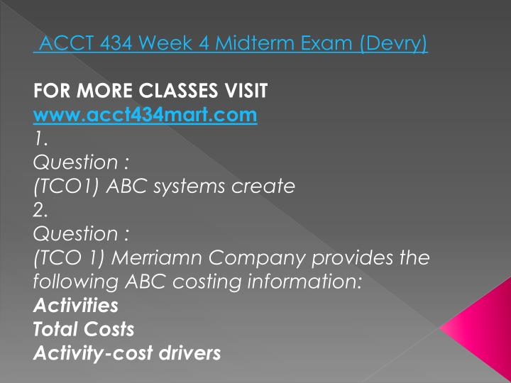 ACCT 434 Week 4 Midterm Exam (