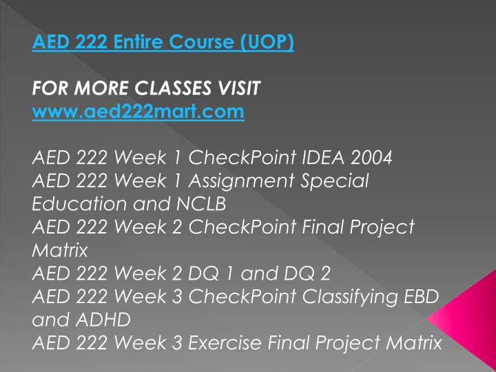 AED 222 Entire Course (UOP)