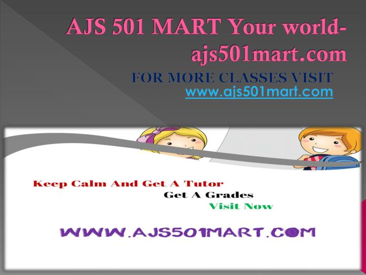 Ajs 501 mart your world ajs501mart com