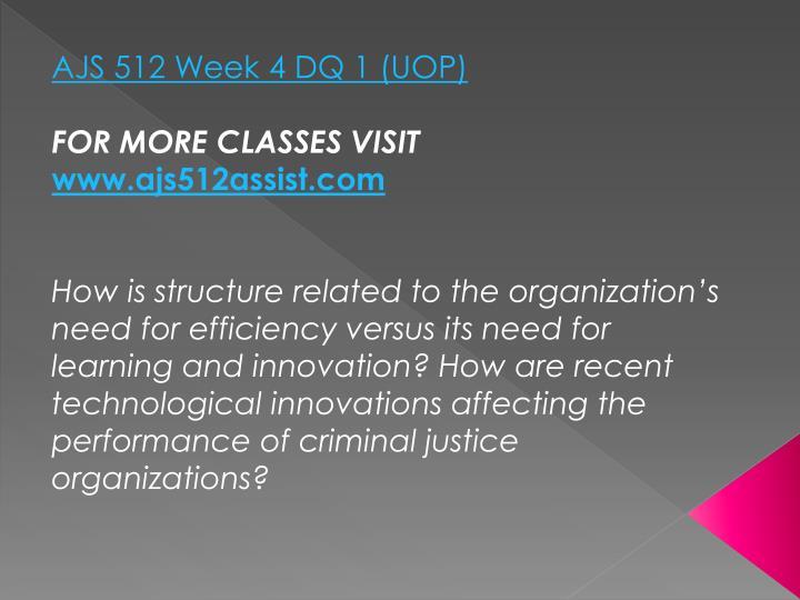 AJS 512 Week 4 DQ 1 (UOP)