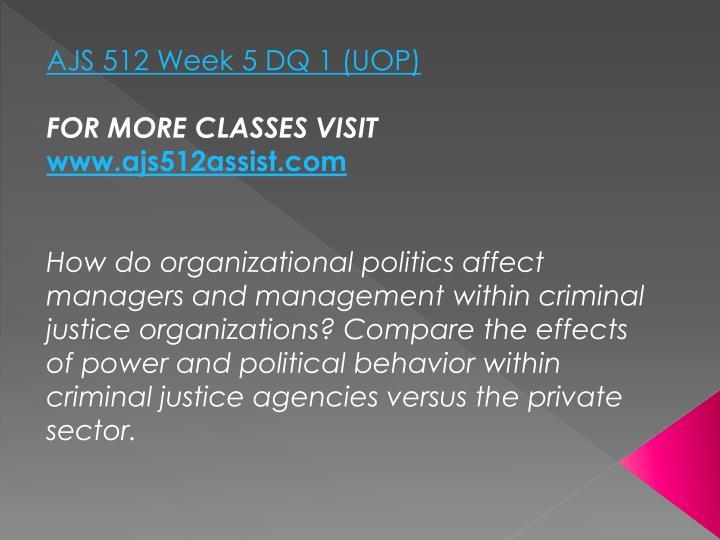 AJS 512 Week 5 DQ 1 (UOP)