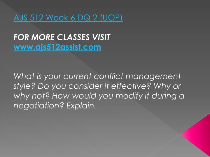 AJS 512 Week 6 DQ 2 (UOP)