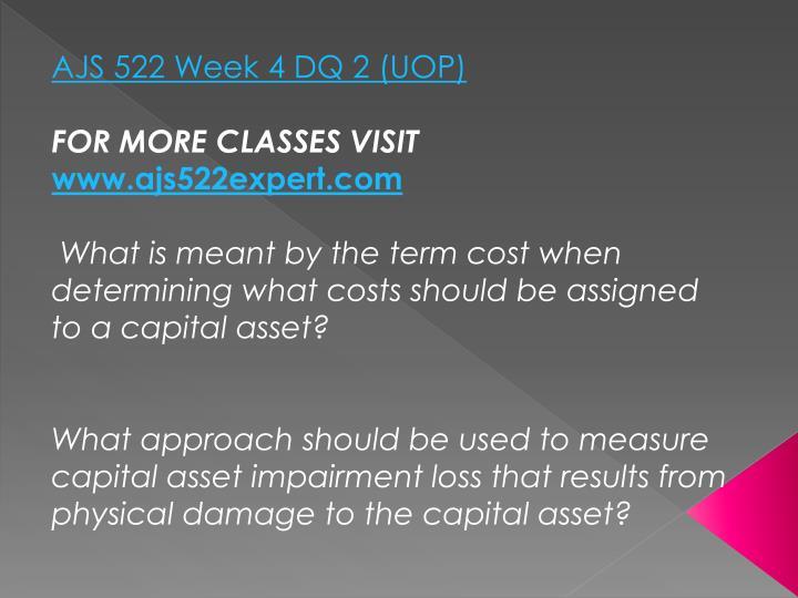 AJS 522 Week 4 DQ 2 (UOP)