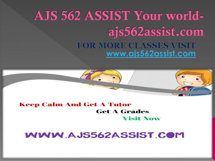 Ajs 562 assist your world ajs562assist com