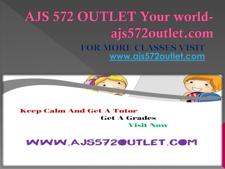Ajs 572 outlet your world ajs572outlet com