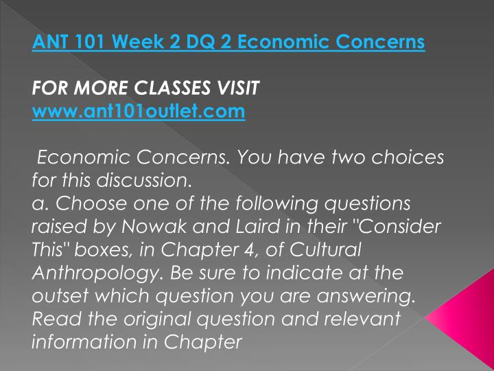 ANT 101 Week 2 DQ 2 Economic Concerns