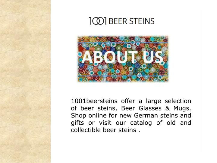 1001beersteins offer a large selection of beer steins,