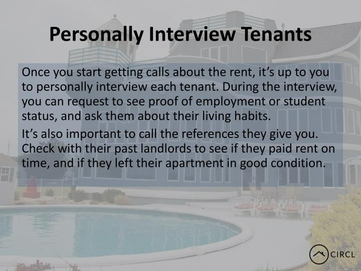 Personally Interview Tenants