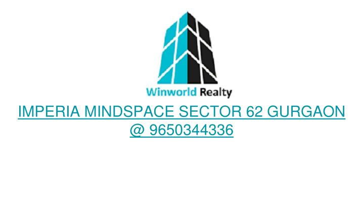 Imperia mindspace sector 62 gurgaon @ 9650344336