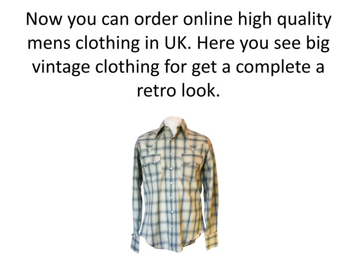 Now you can order online high quality