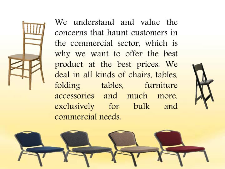 We understand and value the concerns that haunt customers in the commercial sector, which is why we ...