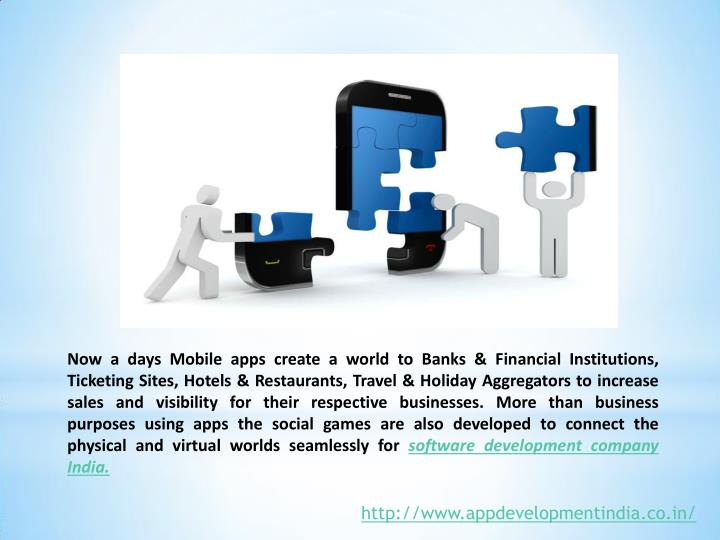 Now a days Mobile apps create a world to Banks & Financial Institutions,