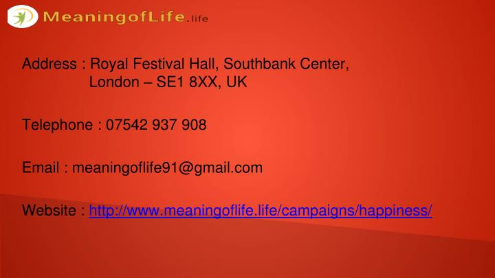 Address : Royal Festival Hall, Southbank Center,