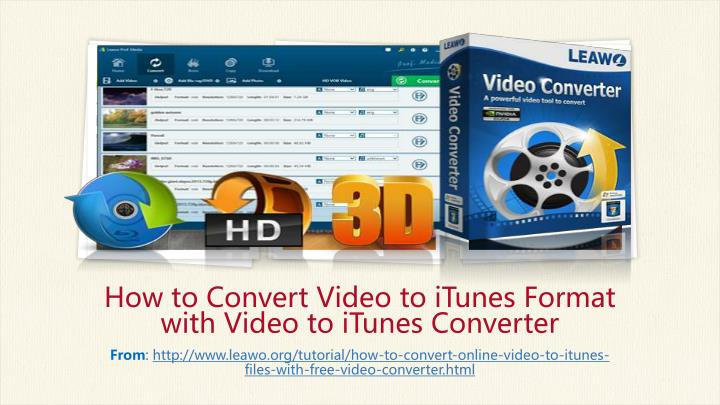How to Convert Video to iTunes Format with Video to iTunes Converter